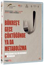 When Evening Falls On Bucharest Or Metabolism - Bükreş'e Gece Çöktüğünde Ya Da Metabolizma