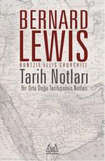 Tarih Notları - Bir Orta Doğu Tarihçisinin Notları