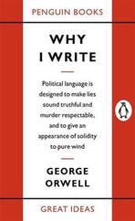 Penguin Great Ideas : Why I Write