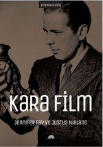 Sinemaya Giriş - Kara Film