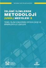 İslami İlimlerde Metodoloji (Usül) Mes'elesi 5