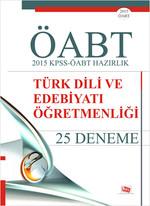 ÖABT Türk Dili ve Edebiyatı Öğretmenliği 2015 KPSS - ÖABT Hazırlık 25 Deneme