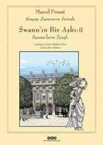 Swann'ın Bir Aşkı 2 - Kayıp Zamanın İzinde