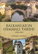 Balkanlar'ın Osmanlı Tarihi