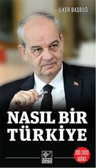 Nasıl Bir Türkiye