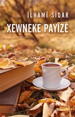 Xewneke Payize - Bir Sonbahar Rüyası