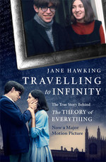 Travelling to Infinity: The True Story Behind the Theory of Everything