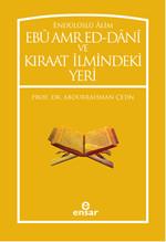 Ebü Amr Ed-Dani ve Kıraat İlmindeki Yeri