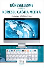 Küselleşme ve Küresel Çağda Medya