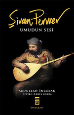 Şivan Perwer - Umudun Sesi
