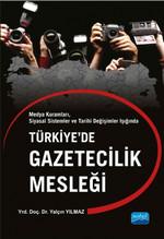 Türkiye'de Gazetecilik Mesleği