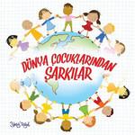 Dünya Çocuklarından Şarkılar