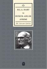 H. L. A Hart ve Hukuk - Ahlak Ayrımı