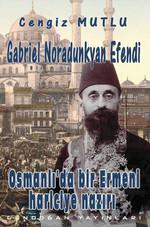 Osmanlı'da Bir Ermeni Hariciye Nazırı