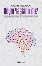 Beyin Yaşlanır Mı?