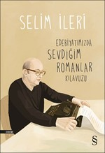 Edebiyatımızda Sevdiğim Romanlar Kılavuzu