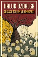 Çoğulcu Toplum ve Demokrasi