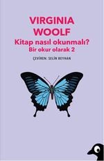 Kitap Nasıl Okunmalı? - Bir Okur Olarak 2