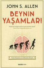 Beynin Yaşamları - İnsan Beyninin ve Zihninin Evrimleri
