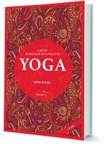 Yoga 1.Kitap Surya'dan Patanjali'ye