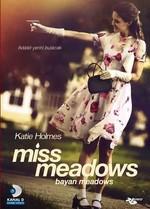 Miss Meadows - Bayan Meadows