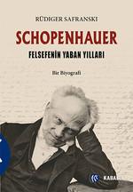 Schopenhauer ve Felsefenin Yaban Yılları