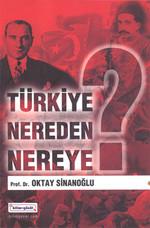 Türkiye Nereden Nereye?
