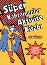 Süper Kahramanlar Aktivite Kitabı