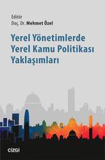 Yerel Yönetimlerde Yerel Kamu Politikası Yaklaşımları