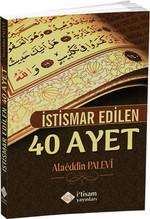 İstismar Edilen 40 Ayet