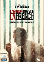 La French - Kanunun Kuvveti