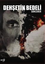 Sorcerer - Dehşetin Bedeli