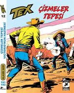 Tex Klasik Seri 12 - Çizmeler Tepesi - Victorio'nun Hazinesi