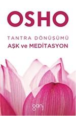 Tantra Dönüşümü Aşk ve Meditasyon