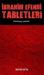İbrahim Efendi Tabletleri-Tımarhane Yazıları
