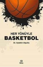Her Yönüyle Basketbol