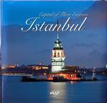 Capital Of Three Empires Istanbul