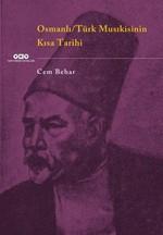 Osmanlı - Türk Musıkisinin Kısa Tarihi
