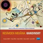 Resimden Mekana : Kandinsky