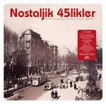 Nostaljik 45'likler 1 - 180gr LP