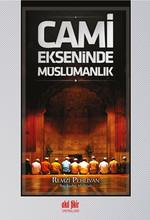 Cami Ekseninde Müslümanlık
