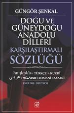Doğu ve Güneydoğu Anadolu Dilleri Karşılaştırmalı Sözlüğü
