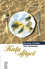 Kala Afiyet - Bozcaada Yemekleri