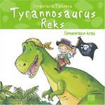 Dinozorlarla Tanışalım -Tyrannosaurus Reks - Dinozorların Kralı
