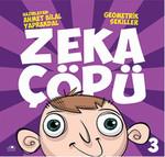 Zeka Çöpü - 3