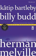 Kâtip Bartleby - Billy Budd