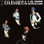 Dr. Byrds & Mr. Hyde (180g)