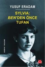 Sylvia Ben'den Önce Tufan