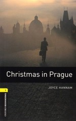Oxford Bookworms Library: Stage 1: Christmas in Prague(CD'li)