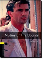 Oxford Bookworms Library: Stage 1: Mutiny on the Bounty(CD'li)